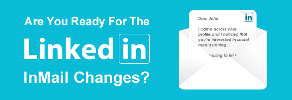 How LinkedIn InMail Changes Will Affect You
