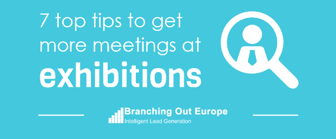 7 Top Tips To Get More Meetings At Exhibitions – INFOGRAPHIC